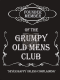 Grumpy Old Mens Club Metal Wall Sign